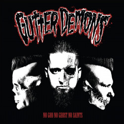 Gutter Demons - No God No Ghost No Saints - CD