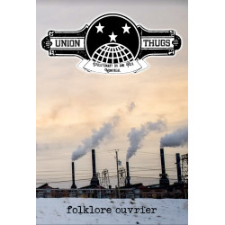 Union Thugs - Folklore ouvrier - CD + Zine