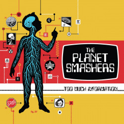 The Planet Smashers - Too Much Information - LP Vinyl